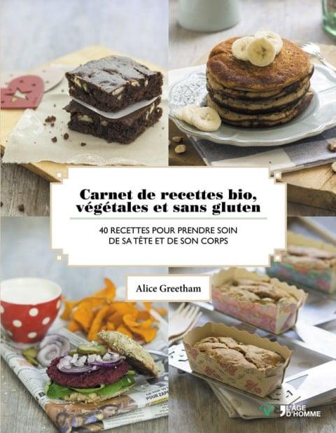 Carnet de recettes bio, vegetales et sans gluten