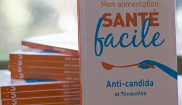 «Alimentation santé facile : Anti-candida et 70 recettes»
