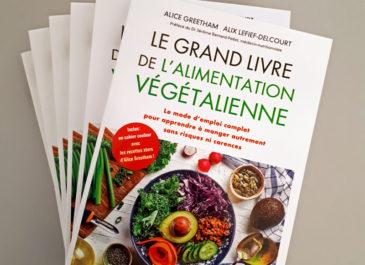 «Le grand livre de l'alimentation végétalienne»
