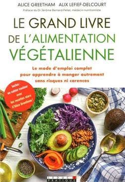 Le grand livre de l'alimentation végétalienne